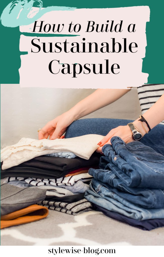 how to build a sustainable and ethical capsule wardrobe - brand guide