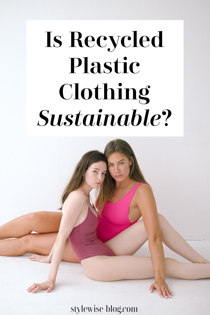 Is recycled plastic clothing sustainable? clothes made from water bottles